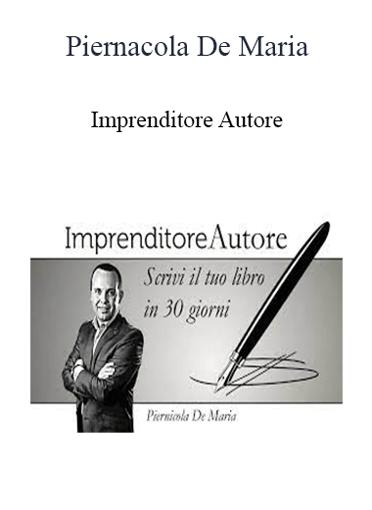 Piernicola De Maria - Imprenditore Autore