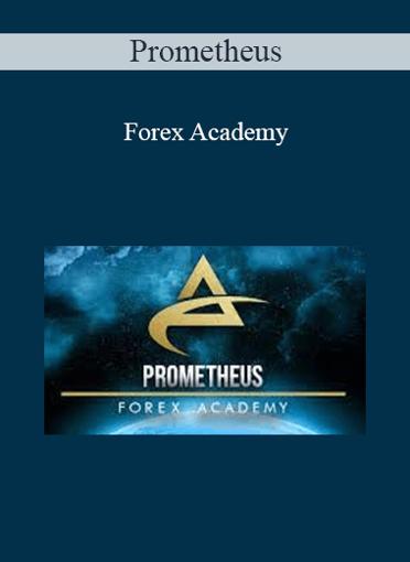 Prometheus - Forex Academy