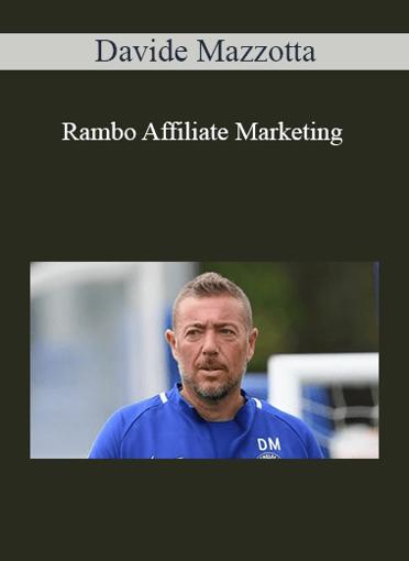 Rambo Affiliate Marketing - Davide Mazzotta