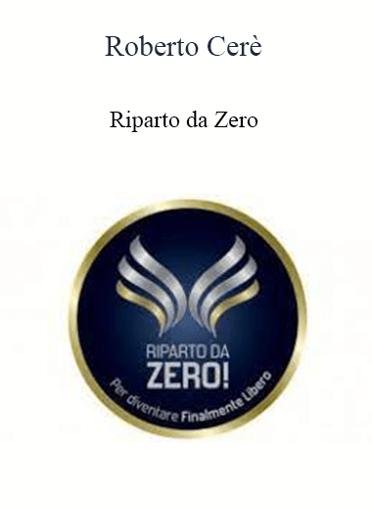 Roberto Cerè - Riparto Da Zero