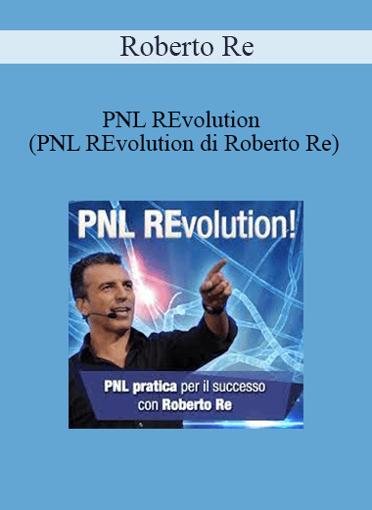 Roberto Re - PNL REvolution