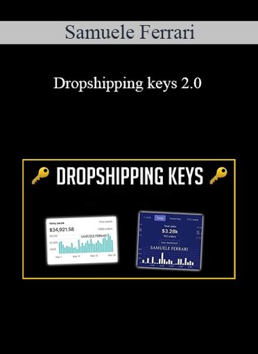 Samuele Ferrari - Dropshipping Keys 2.0