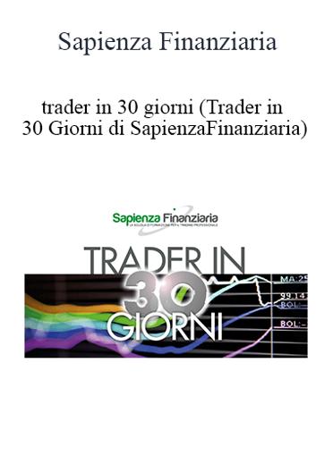 Sapienza Finanziaria - Trader In 30 Giorni