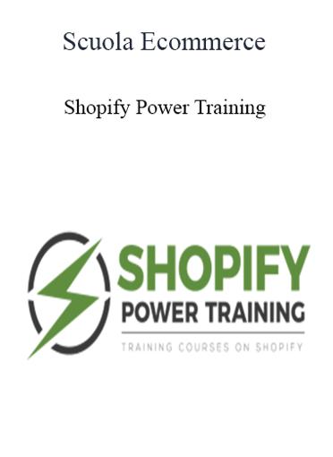 Scuola Ecommerce - Shopify Power Training