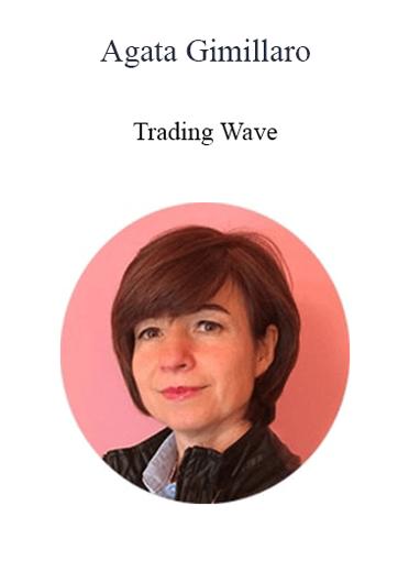 Agata Gimmillaro - Trading Wave