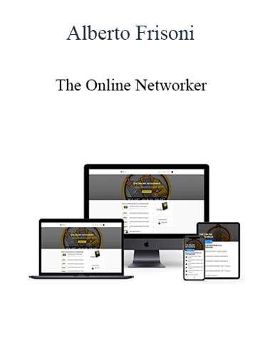 Alberto Frisoni - The Online Networker