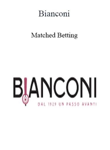 Bianconi - Matched Betting