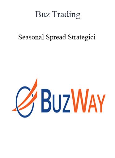 Buz Trading - Seasonal Spread Strategici