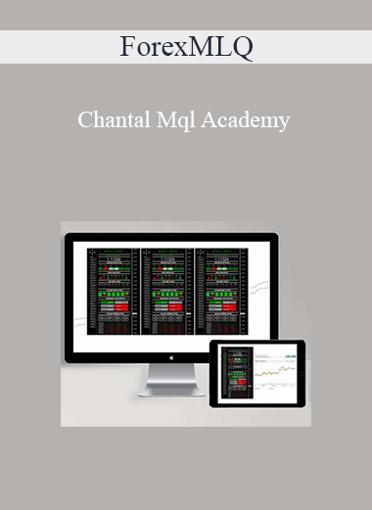ForexMLQ - Chantal Mql Academy