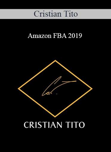 Cristian Tito - Amazon FBA 2019
