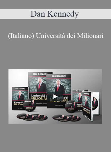 Dan Kennedy - (Italiano) Università dei Milionari