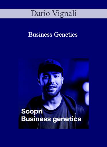 Dario Vignali - Business Genetics
