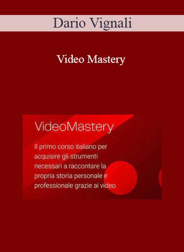 Dario Vignali - Video Mastery