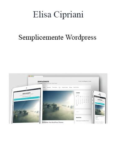 Elisa Cipriani - Semplicemente Wordpress