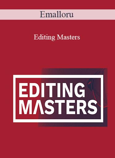 Emalloru - Editing Masters
