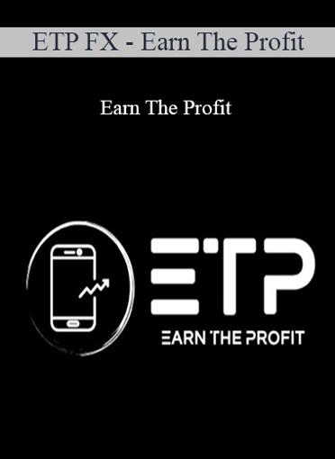 ETP FX - Earn The Profit