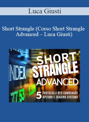 Luca Giusti - Short Strangle