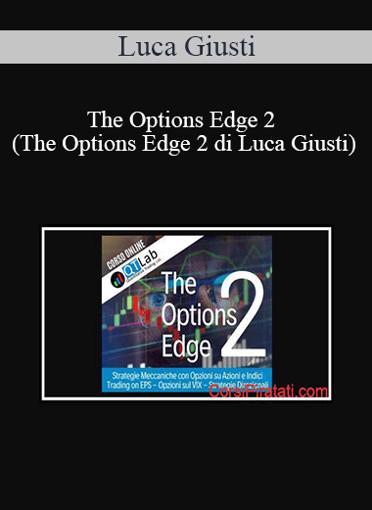 Luca Giusti - The Options Edge 2