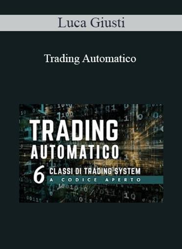 Luca Giusti - Trading Automatico
