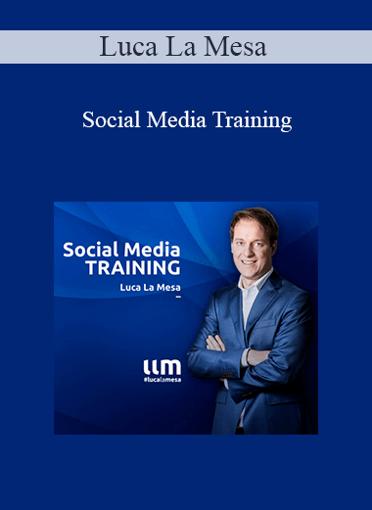 Luca La Mesa - Social Media Training