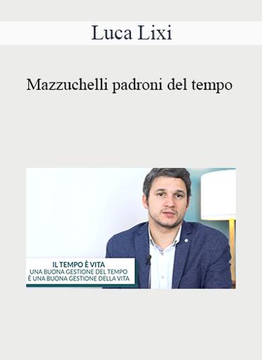 Luca Mazzuchelli - Padroni Del Tempo