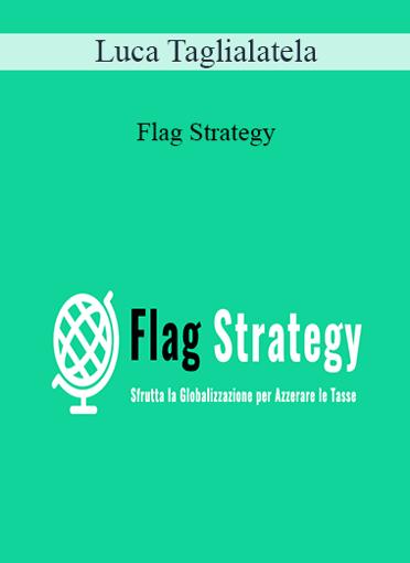 Luca Taglialatela - Flag Strategy