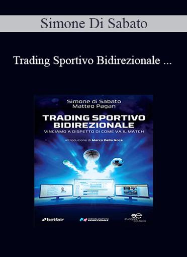 Simone Di Sabato - Trading Sportivo Bidirezionale