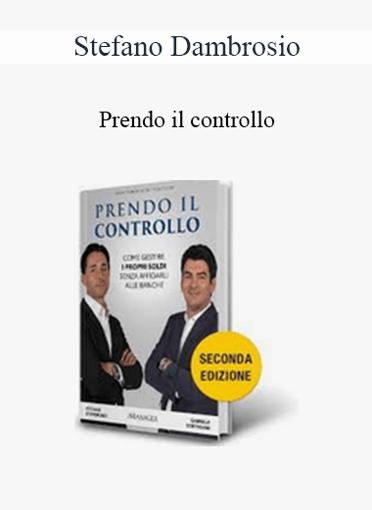 Stefano Dambrosio - Prendo IL Controllo