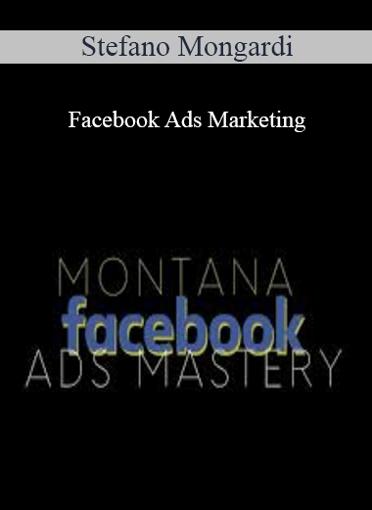 Stefano Montana - Facebook Ads Marketing
