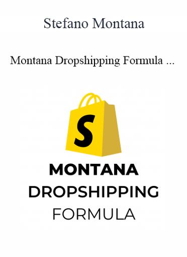 Stefano Montana - Montana Dropshipping Formula