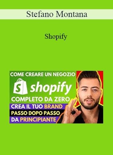 Stefano Montana - Shopify