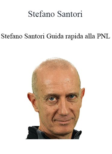 Stefano Santori - Guida Rapida Alla PNL