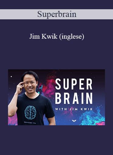 Superbrain - Jim Kwik (Inglese)