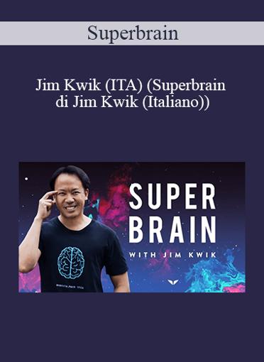 Superbrain - Jim Kwik (ITA)