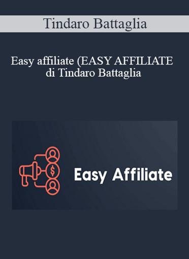 Tindaro Battaglia - Easy Affiliate