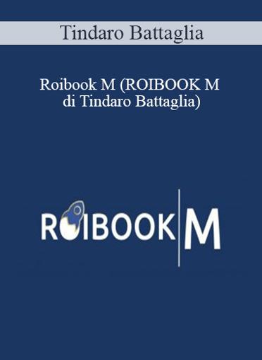 Tindaro Battaglia - Roibook M