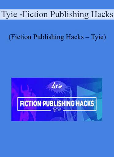 Tyie - Fiction Publishing Hacks