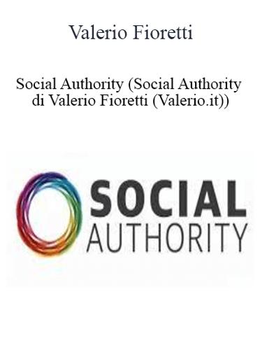 Valerio Fioretti - Social Authority