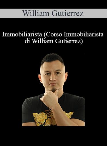 William Gutierrez - Immobiliarista