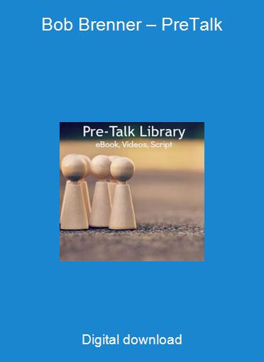 Bob Brenner – PreTalk