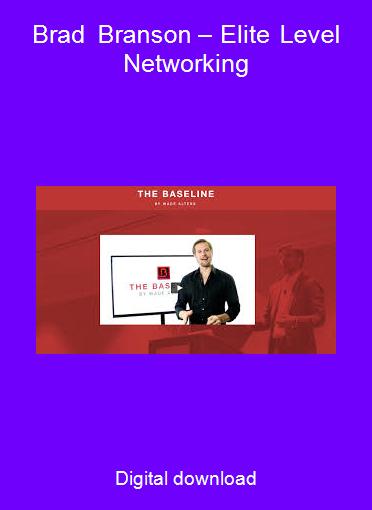 Brad Branson – Elite Level Networking