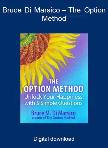 Bruce Di Marsico – The Option Method