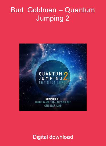 Burt Goldman – Quantum Jumping 2