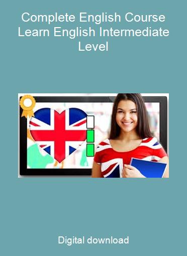 Complete English Course Learn English Intermediate Level