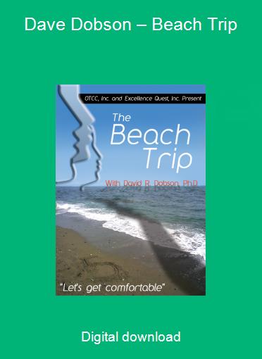 Dave Dobson – Beach Trip
