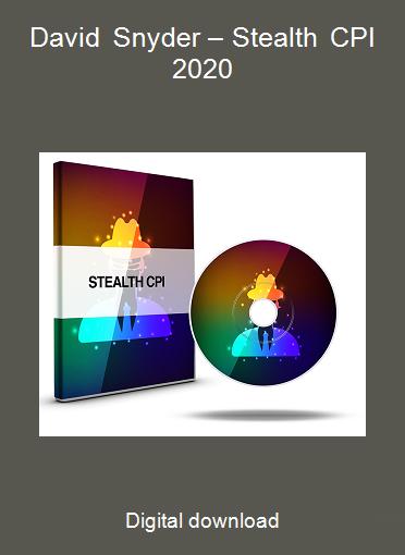 David Snyder – Stealth CPI 2020