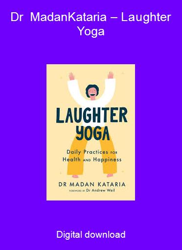 Dr MadanKataria – Laughter Yoga