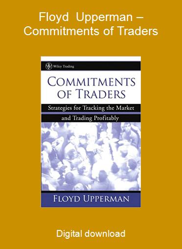 Floyd Upperman – Commitments of Traders