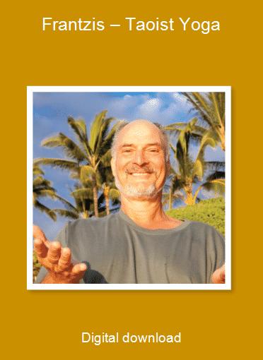 Frantzis – Taoist Yoga