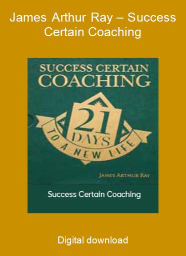 James Arthur Ray – Success Certain Coaching